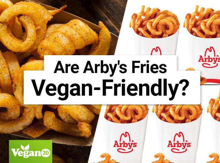 Are Arby's Fries Vegan