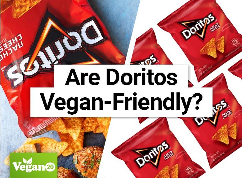 Are Doritos Vegan-Friendly?