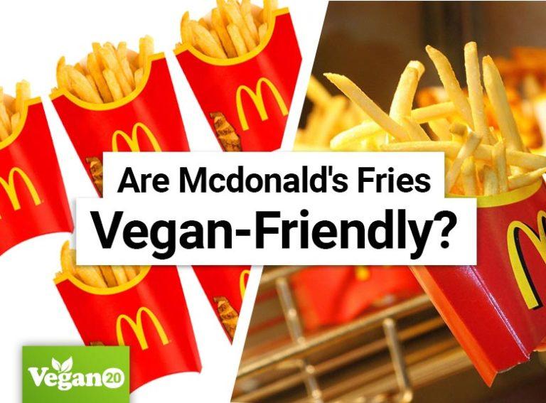 Are McDonald's Fries Vegan-Friendly?