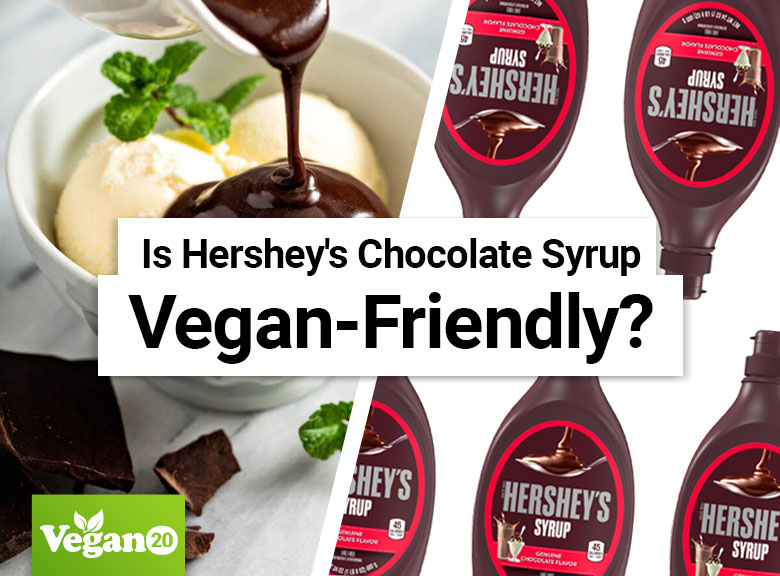 Is Hershey's Chocolate Syrup Vegan-Friendly?