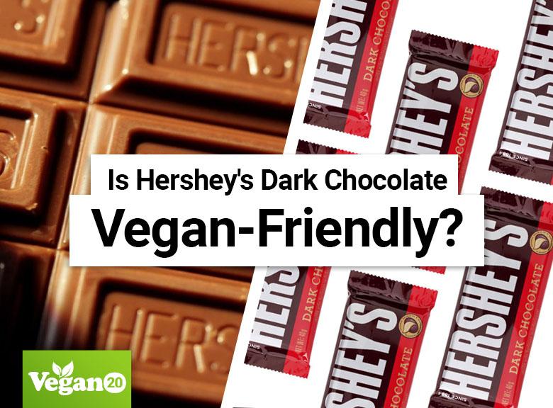 Is Hershey's Dark Chocolate Vegan-Friendly?