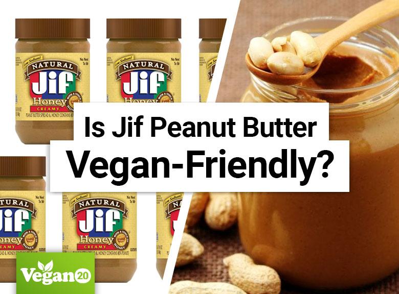 Is Jif Peanut Butter Vegan-Friendly?