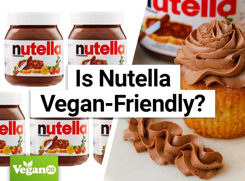 Is Nutella Vegan-Friendly?