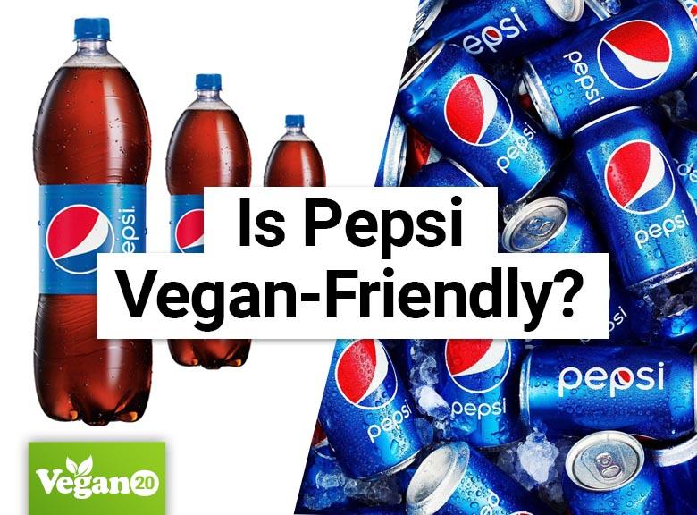 Is Pepsi Cola Vegan-Friendly?