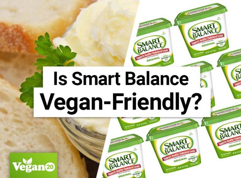 Is Smart Balance Vegan-Friendly?