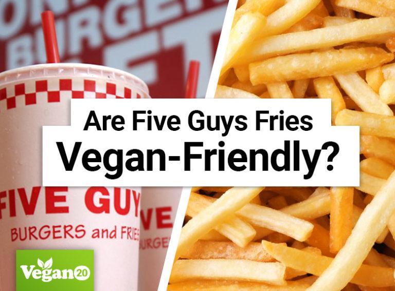 Are Five Guys Fries Vegan-Friendly?