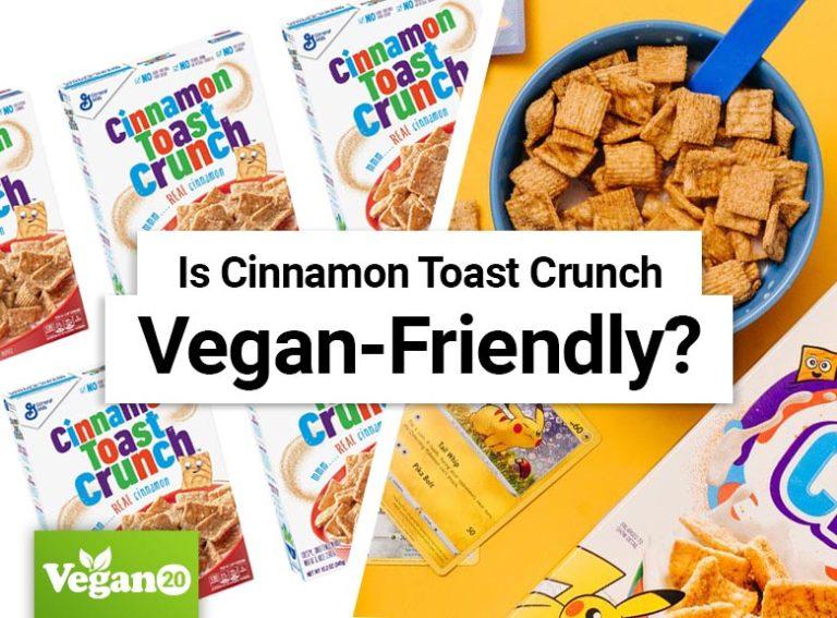 Is Cinnamon Toast Crunch Vegan-Friendly?