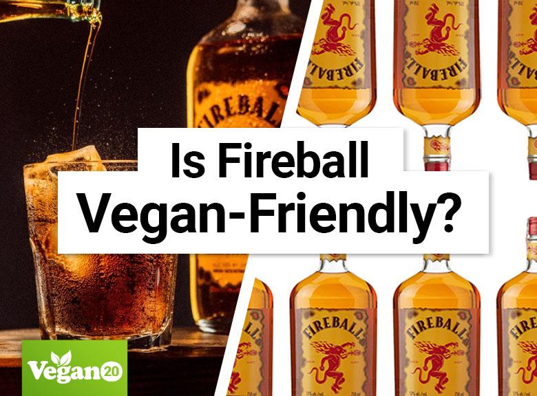 Is Fireball Vegan-Friendly?