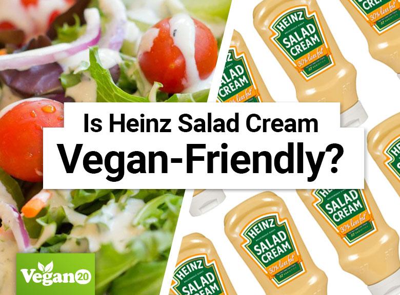 Is Heinz Salad Cream Vegan?